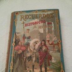 Libros antiguos: RECUERDOS HISTORICOS DEL MUNDO-SATURNINO CALLEJA. Lote 158941570