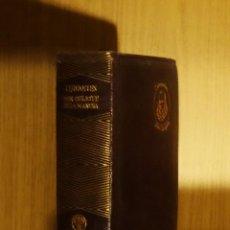 Libros antiguos: EL INGENIOSO HIDALGO DON QUIJOTE DE LA MANCHA - MIGUEL DE CERVANTES SAAVEDRA. Lote 158969518
