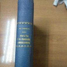 Libros antiguos: ESPAÑA Y EL PROGRAMA AMERICANISTA. RAFAEL ALTAMIRA. EDITORIAL AMÉRICA. MADRID. 1917.. Lote 159142478