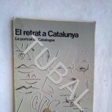 Libros antiguos: TUBAL EL RETRAT A CATALUNYA LIBRO. Lote 159144274
