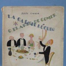 Libros antiguos: 1929.- LA CASA DE LUCULO O EL ARTE DE COMER. JULIO CAMBA. Lote 159149066