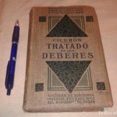 Libros antiguos: CICERON TRATADO DE LOS DEBERES, SOCIEDAD DE EDICIONES LOUIS MICHAUD. Lote 159149682