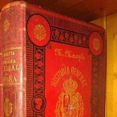 Libros antiguos: HISTORIA GENERAL DE ESPAÑA, MIGUEL MORAYTA, 1887, TOMO I. Lote 158357933