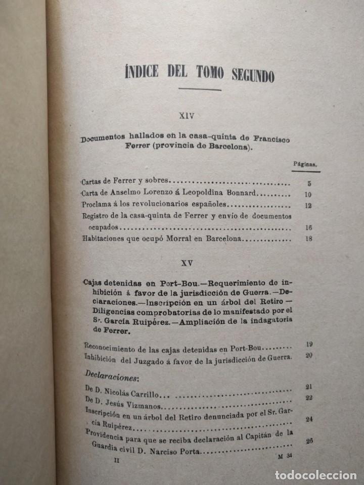 Libros antiguos: Causa por regicidio frustrado Mateo Morral, Francisco Ferrer, Nakens 1911 Atentado Alfonso XIII boda - Foto 16 - 159199486