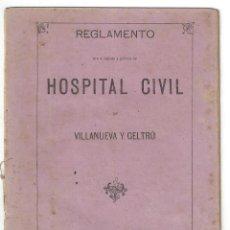 Libros antiguos: REGLAMENTO DEL HOSPITAL CIVIL DE VILLANUEVA Y GELTRÚ. IMPRENTA DEL FERROCARRIL- 1882. Lote 159229246
