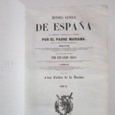 Libros antiguos: HISTORIA GENERAL DE ESPAÑA, LA COMPUESTA, ENMENDADA Y AÑADIDA POR EL PADRE MARIANA, TOMO III. Lote 159229810