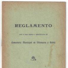 Libros antiguos: REGLAMENTO DEL CEMENTERIO MUNICIPAL. IMPRENTA DEL DIARIO. VILLANUEVA Y GELTRÚ- 1902. Lote 159232346