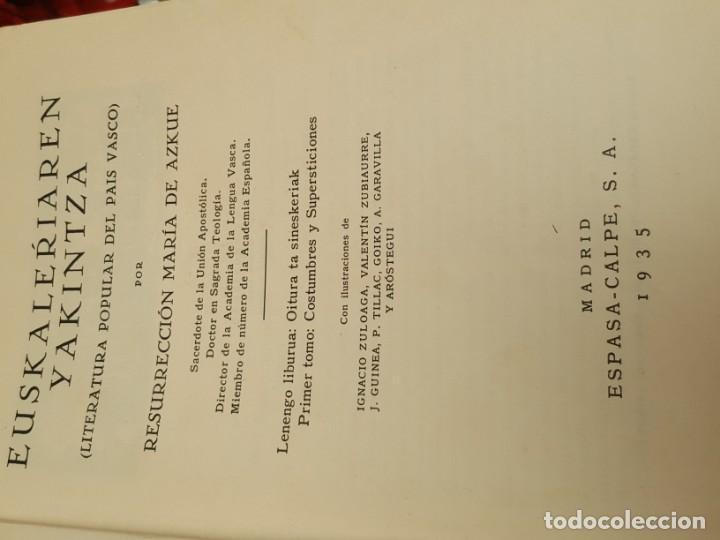 Libros antiguos: LITERATURA POPULAR DEL PAÍS VASCO. 1935. DE AZCUE. CUATRO TOMOS. - Foto 3 - 159238458