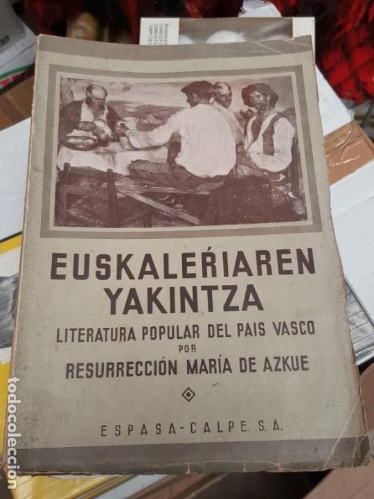 LITERATURA POPULAR DEL PAÍS VASCO. 1935. DE AZCUE. CUATRO TOMOS. (Libros Antiguos, Raros y Curiosos - Literatura - Otros)