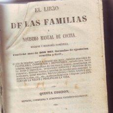Libros antiguos: EL LIBRO DE LA FAMILIA Y NOVÍSIMO MANUAL DE COCINA 1856 5ª EDICIÓN. Lote 159264178