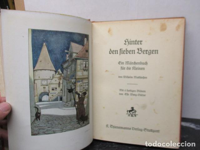 HINTER DEN LIEBEN BERGEN - (DETRÁS DE LOS AMANTES BERGEN) 1931 - WILHEM MATTHIEBEN (Libros Antiguos, Raros y Curiosos - Literatura Infantil y Juvenil - Otros)