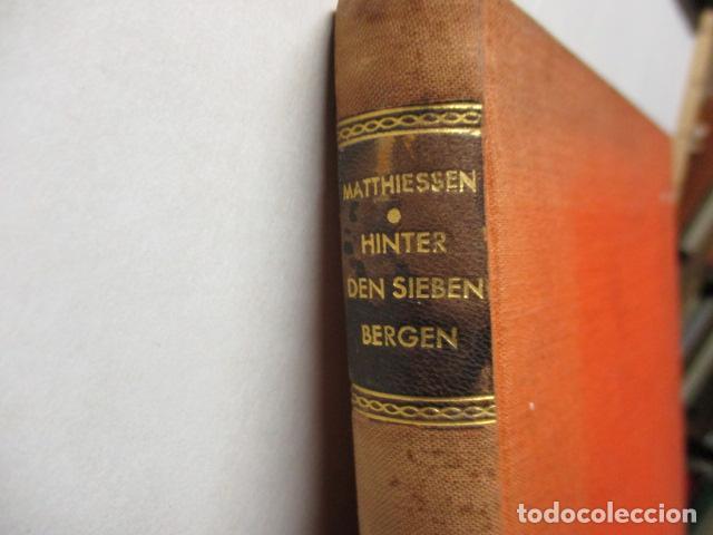 Libros antiguos: HINTER DEN LIEBEN BERGEN - (DETRÁS DE LOS AMANTES BERGEN) 1931 - WILHEM MATTHIEBEN - Foto 5 - 159270710
