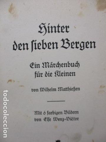 Libros antiguos: HINTER DEN LIEBEN BERGEN - (DETRÁS DE LOS AMANTES BERGEN) 1931 - WILHEM MATTHIEBEN - Foto 11 - 159270710
