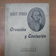Libros antiguos: CREACIÓN Y EVOLUCIÓN - HERBERT SPENCER. Lote 159276434