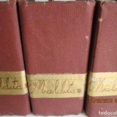 Libros antiguos: MALDITA - LUIS DE VAL - EDITORIAL CASTRO MADRID - 3 VOLÚMENES 4340 PG. . Lote 159286066
