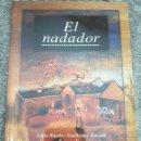 Libros antiguos: EL NADADOR.FÉLIX BAYÓN, JUAN CAMPOS REINA Y OTROS. Lote 159314314