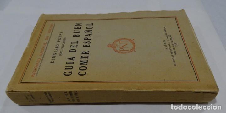 Libros antiguos: GUÍA DEL BUEN COMER ESPAÑOL. 1929. DIONISIO PÉREZ - Foto 2 - 159365722