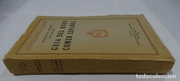 Libros antiguos: GUÍA DEL BUEN COMER ESPAÑOL. 1929. DIONISIO PÉREZ - Foto 6 - 159365722