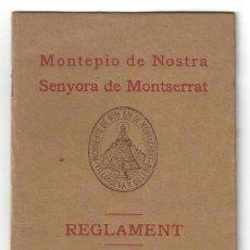 Libros antiguos: REGLAMENT DEL MONTEPIO DE NOSTRA SENYORA DE MONTSERRAT. VILANOVA I GELTRÚ- 1927. Lote 159384874