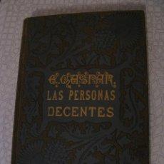 Libros antiguos: LAS PERSONAS DECENTES. ENRIQUE GASPAR. ILUSTR. PEDRO RUIZ. 1891.. Lote 159415462