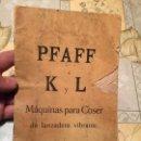 Libros antiguos: ANTIGUO LIBRO PFAFF K Y L MÁQUINAS PARA COSER DE LANZADERA VIBRANTE . Lote 159448114
