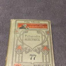 Libros antiguos: TELEGRAFIA ELECTRICA MANUALES GALLACH. Lote 159454030