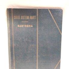 Libros antiguos: CORTE SISTEMA MARTI SASTRERÍA AÑO 1948. Lote 159457090