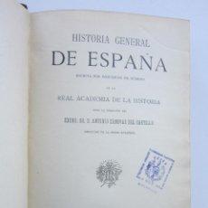 Libros antiguos: LOS REYES CATÓLICOS. CÁNOVAS. HISTORIA GENERAL DE ESPAÑA. 2 VOLS.. Lote 159474686