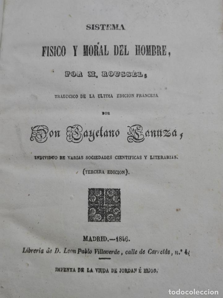 Libros antiguos: SISTEMA FÍSICO Y MORAL DEL HOMBRE / M. ROUSSEL / MADRID 1846 - Foto 2 - 159490194