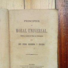 Libros antiguos: PRINCIPIOS DE MORAL UNIVERSAL DE PEDRO IZQUIERDO Y CEACERO 1876 MADRID. Lote 159520942