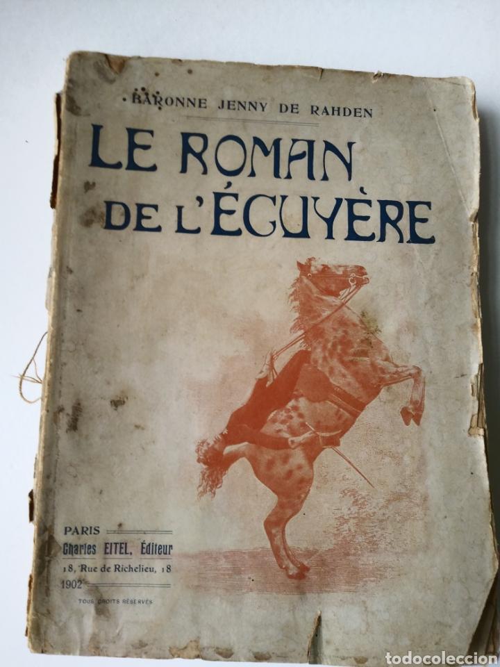 LE ROMAN DE L'ECUYERE. BARONNE JENNY DE RAHDEN. (Libros Antiguos, Raros y Curiosos - Otros Idiomas)