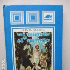 Libros antiguos: MI MUNDO Y EL MUNDO - MIGUEL DELIBES. Lote 159564954