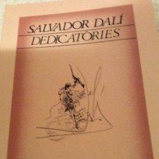 Libros antiguos: LIBRO DEDICATORIAS DALI. Lote 159576566