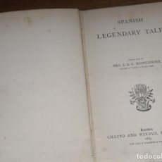 Libros antiguos: SPANISH LEGENDARY TALES - MRS. MIDDLEMORE - PICCADILLY - LONDON 1885- 1A EDICION. Lote 159691126