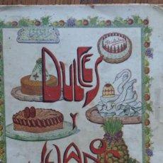 Libri antichi: DULCES Y HELADOS. POR IGNACIO DOMENECH. TIPOGRAFIA BONET. BARCELONA 1925. Lote 159728986