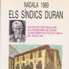 Libros antiguos: NADALA 1989 - ELS SÍNDICS DURAN – ESTEVA ALBERT I CORP. Lote 159749090