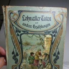 Libros antiguos: LOHN EDLER CATEN UND ANDERE GRZALUNGEN, ANTIGUO LIBRO ALEMÁN PRINCIPIOS 1900. Lote 159789484