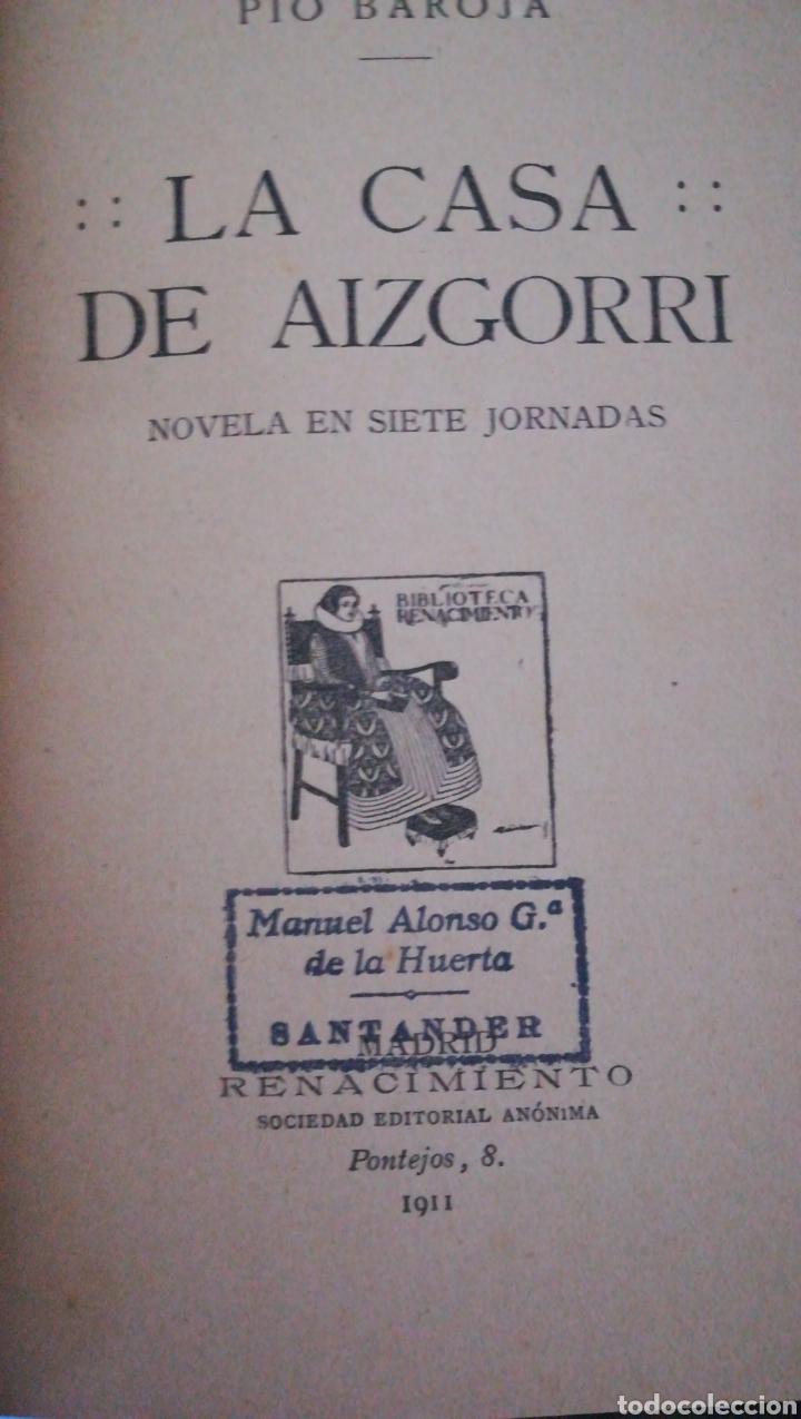 OBRAS DE PIO BAROJA. LA CASA DE AIZGORRI 1911 Y EL NOCTURNO DEL HERMANO BELTRÁN 1929 (Libros Antiguos, Raros y Curiosos - Literatura - Otros)