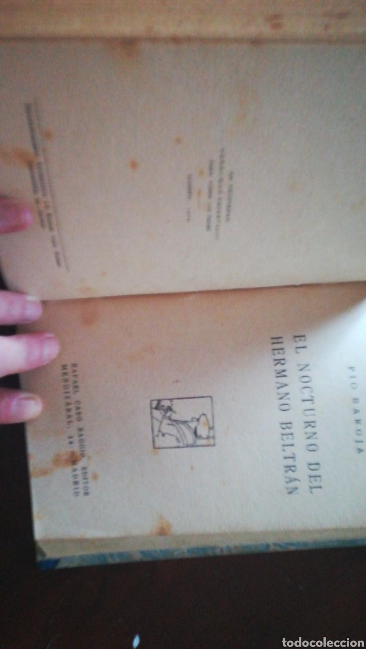 Libros antiguos: Obras de pio baroja. La casa de aizgorri 1911 y el nocturno del hermano Beltrán 1929 - Foto 3 - 159827622