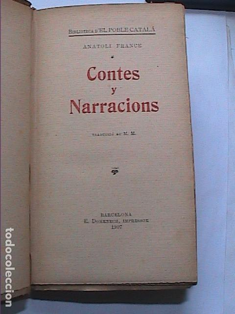 Libros antiguos: ANATOLI FRANCE. CONTES Y NARRACIONS.1907. BIBLIOTECA EL POBLE CATALÀ. - Foto 2 - 159853626