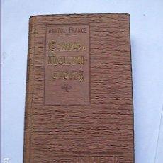 Libros antiguos: ANATOLI FRANCE. CONTES Y NARRACIONS.1907. BIBLIOTECA EL POBLE CATALÀ.. Lote 159853626