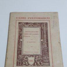 Libros antiguos: CADIZ PINTORESCO BREVE DESCRIPCION DE LA PROVINCIA POR P.QUINTERO 1916 N°1. Lote 159900152
