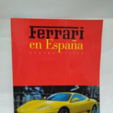 Libros antiguos: REVISTA - FERRARI EN ESPAÑA - NUMERO 3/1999 / N-8427. Lote 159953194