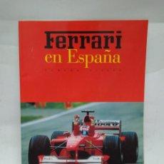 Libros antiguos: REVISTA - FERRARI EN ESPAÑA - NUMERO 8/2000 / N-8429. Lote 159953654