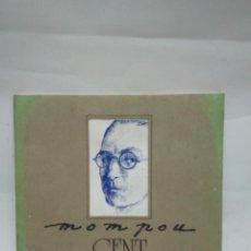 Libros antiguos: CATÁLOGO DE ARTE - CENT ANYS - JOSEP MOMPOU DENCAUSSE / N-8449. Lote 159959854