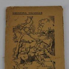 Libros antiguos: L- 400. JORDI I MONTSERRAT, AGUSTINA VILASALO. DEDICADA PER L' AUTORA. 1934.. Lote 159970466
