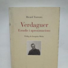 Libros antiguos: LIBRO - VERDAGUER - ESTUDIS IAPROXIMACIONS - RICARD TORRENTS / N-8475. Lote 159974114