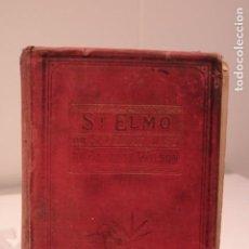 Libros antiguos: ST. ELMO OR, SAVED AT LAST (NOVELA EN INGLÉS). Lote 160004678