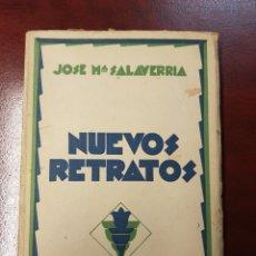Livres anciens: NUEVOS RETRATOS - JOSE MARIA SALAVERRIA - 1930. Lote 160008652
