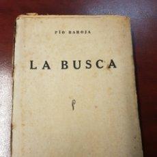 Libros antiguos: LA BUSCA - PIO BAROJA - EDITORIAL CARO RAGGIO - PRIMERA EDICIÓN. Lote 160010386